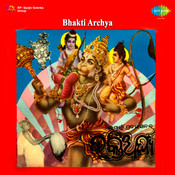 Bhakti Archya Songs