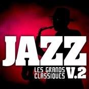 Les Grands Classiques Du Jazz Vol. 2 Songs