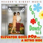 Going Down?, Vol.8: Elevator Goes Pop...A Retro Ride Songs