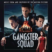 Gangster Squad Songs