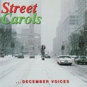 Street Carols: December Voices Songs