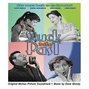 Stuck In The Past - Original Motion Picture Soundtrack Songs