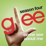 Come See About Me (Glee Cast Version) Songs
