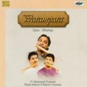 Parampara - Guru Shishya - Pandit Hariprasad Chaurasia Songs