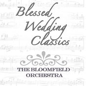 Blessed Wedding Classics Songs