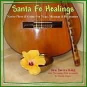 Santa Fe Healings - Native Flute & Guitar For Yoga & Massage Songs