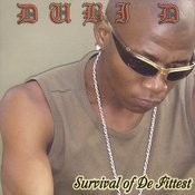 Survival Of De Fittest Songs