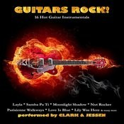 Guitars Rock! - 16 Hot Guitar Instrumentals Songs