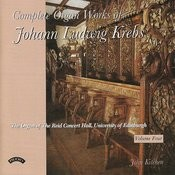 Complete Organ Works Of Johann Krebs - Vol 4 - The Reid Concert Hall, University Of Edinburgh Songs
