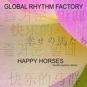 Happy Horses (Beathoavenz Remix) Song