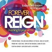 Forever Reign Songs