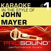 Bigger Than My Body (Karaoke Lead Vocal Demo)[In The Style Of John Mayer] Song
