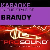 Karaoke - In The Style Of Brandy (Professional Performance Tracks) Songs