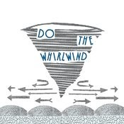 Do The Whirlwind Ep Songs