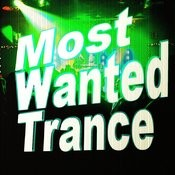 Most Wanted Trance Songs