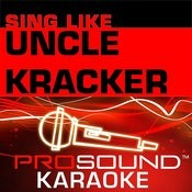 Sing Like Uncle Kracker Songs
