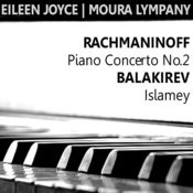Rachmaninoff: Piano Concerto No. 2 In C Minor - Balakirev: Islamey Songs