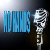 No Hands Songs