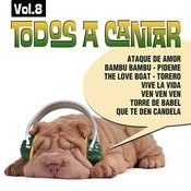 Todos A Cantar Vol.8 Songs