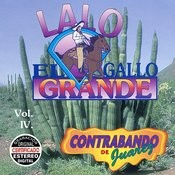 Contrabando De Juarez, Vol. IV Songs
