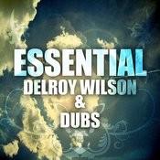 Essential Delroy Wilson & Dubs Songs