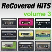 Recovered Hits Volume 3 Songs