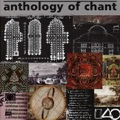 Anthology Of Chant Songs