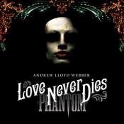 Love Never Dies Songs