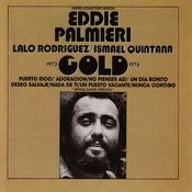Eddie Palmieri/Lala Rodrigues/Ismael Quintana - Gold 1973-1976 Songs