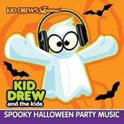 Kid Drew And The Kids Present: Spooky Halloween Party Music Songs