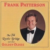The Old Rustic Bridge And Other Golden Oldies Songs