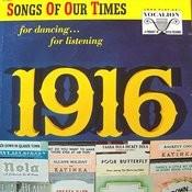 Nineteen Sixteen Songs