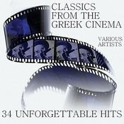 Classics From The Greek Cinema - 34 Unforgettable Hits Songs