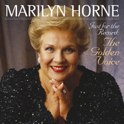 Marilyn Horne - Just for the Record: The Golden Voice Songs