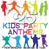 25 Kids Party Anthems Songs