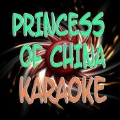 Princess Of China (Karaoke) Songs