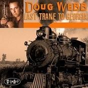 Last Trane To Georgia Songs