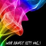 Wdr Dance Hits Vol.1 Songs