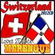 Switzerland Loves2dance Merengue 2012 Songs