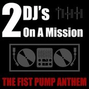 The Fist Pump Anthem (Radio Mix) Song