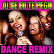 Ai Se Eu Te Pego (Dance Remix) - Ep Songs