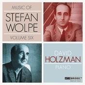 Music Of Stefan Wolpe, Vol. 6 Songs