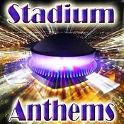 Stadium Anthems Songs