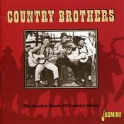 Country Brothers: The Brother Bands Of Country Music Songs