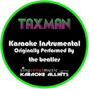 Taxman (Originally Performed By The Beatles) [Instrumental Version] Song