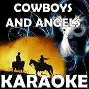 Cowboys And Angels (In The Style Of Dustin Lynch) [Karaoke Version] Song