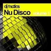 Dj Tactics: Nu Disco Volume 1 Songs