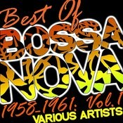 Best Of Bossa Nova 1958-1961: Vol. 1 Songs