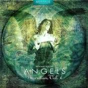 Meritage Healing: Angels (Guardian), Vol. 6 Songs