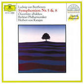 Beethoven: Symphonies Nos.5 & 8; Overture Fidelio Songs